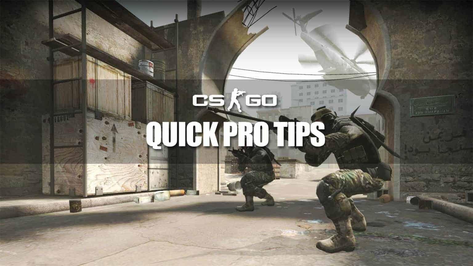 csgo quick pro tips min