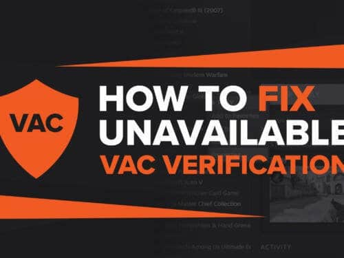 "How to fix CS:GO's ""VAC unable to verify"" error 8"